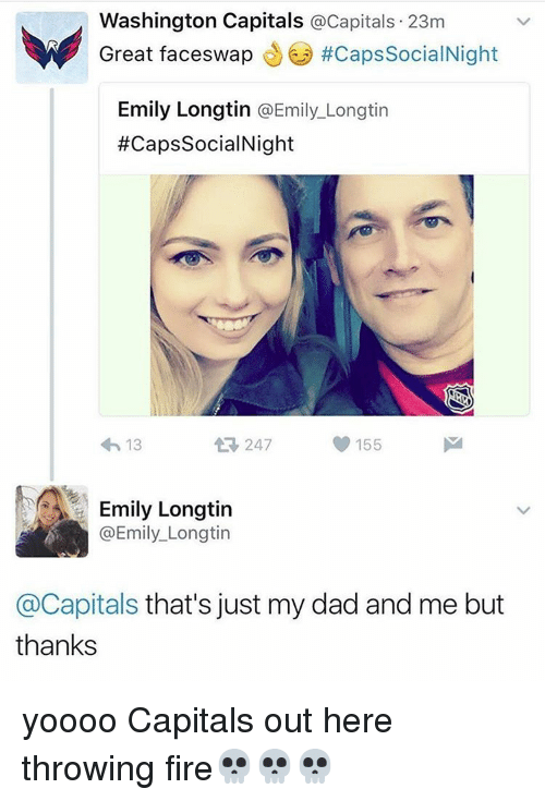washington capital: Washington Capitals  @Capitals. 23m  Great face swap  #Caps SocialNight  Emily Longtin  @Emily Longtin  #Caps SocialNight  155  247  Emily Longtin  @Emily Longtin  @Capitals that's just my dad and me but  thanks yoooo Capitals out here throwing fire💀💀💀