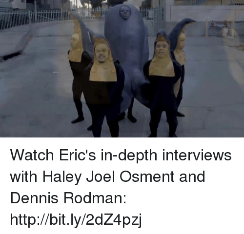 Dank, Dennis Rodman, and Denny's: Watch Eric's in-depth interviews with Haley Joel Osment and Dennis Rodman: http://bit.ly/2dZ4pzj