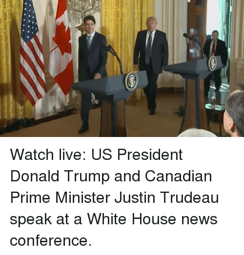 Memes, Justin Trudeau, and 🤖: Watch live: US President Donald Trump and Canadian Prime Minister Justin Trudeau speak at a White House news conference.