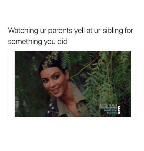 When Your Parents Yell At You: 25+ Best Memes About Keeping Up With The Kardashian