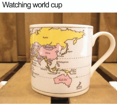 Dank, China, and World Cup: Watching world cup  Russia  Japan  China  Korea  Philippines  Melaysia  go  New  Australia