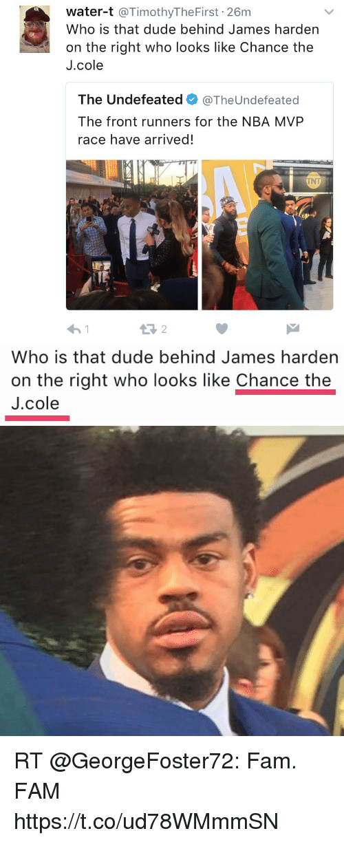 Front Runners: water-t @TimothyTheFirst 26m  Who is that dude behind James harden  on the right who looks like Chance the  J.cole  The Undefeated@TheUndefeated  The front runners for the NBA MVP  race have arrived!  INT  わ!   Who is that dude behind James harden  on the right who looks like Chance the  J.cole RT @GeorgeFoster72: Fam. FAM https://t.co/ud78WMmmSN