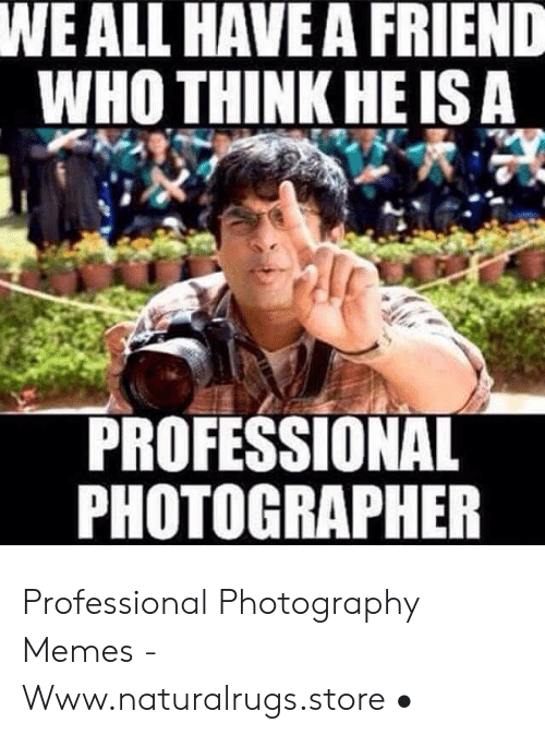 25 Best Memes About Funny Photography Memes Funny