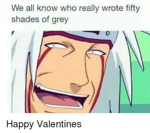 fifties: We all know who really wrote fifty  shades of grey Happy Valentines