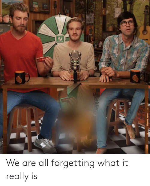 Forgetting: We are all forgetting what it really is