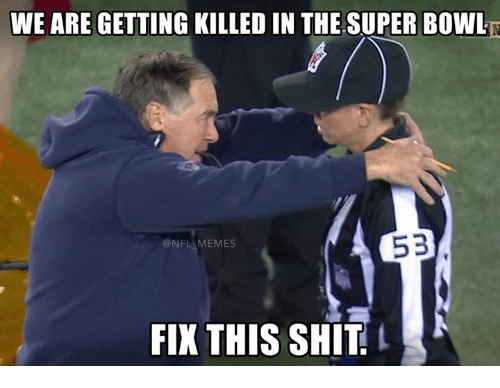 NFL: WE ARE GETTING KILLEDIN THE SUPER BOWL  53  @NFL MEMES  FIX THIS SHIT