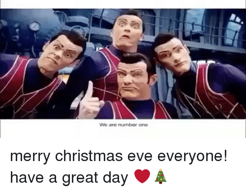 Trendy, Eve, and Have a Great Day: We are number one merry christmas eve everyone! have a great day ❤🎄