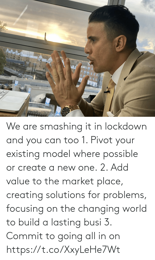create a: We are smashing it in lockdown and you can too   1. Pivot your existing model where possible or create a new one.  2. Add value to the market place, creating solutions for problems, focusing on the changing world to build a lasting busi  3. Commit to going all in on https://t.co/XxyLeHe7Wt