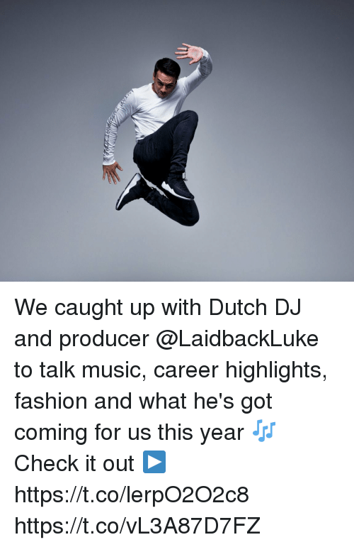 Fashion, Memes, and Music: We caught up with Dutch DJ and producer @LaidbackLuke to talk music, career highlights, fashion and what he's got coming for us this year 🎶   Check it out ▶ https://t.co/lerpO2O2c8 https://t.co/vL3A87D7FZ