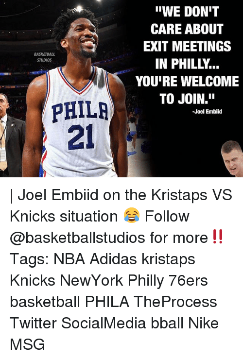 """Philadelphia 76ers, Adidas, and Basketball: """"WE DON'T  CARE ABOUT  EXIT MEETINGS  IN PHILLY...  YOU'RE WELCOME  TO JOIN.""""  BASKETBALL  STUDIOS  PHILR  21  -Joel Embid 
