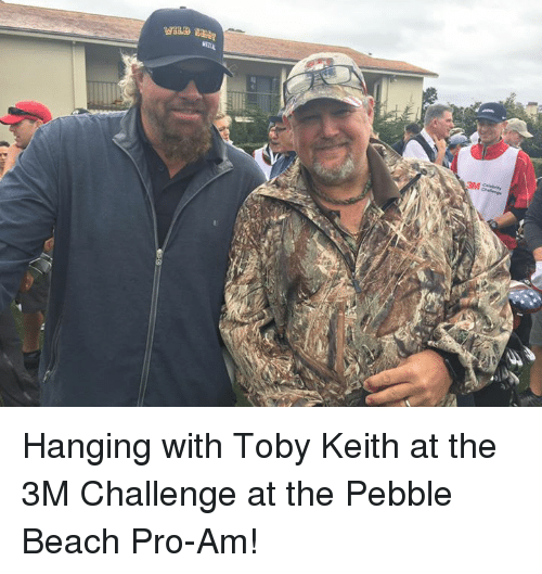 toby keith: We  GTEA Hanging with Toby Keith at the 3M Challenge at the Pebble Beach Pro-Am!