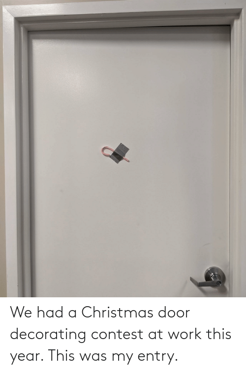 decorating: We had a Christmas door decorating contest at work this year. This was my entry.