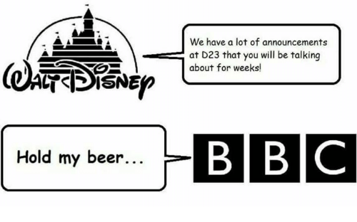 Beer, Memes, and 🤖: We have a lot of announcements  at D23 that you will be talking  @l羸 瀛ー13boutforweyou  (oǐ帚  about for weeks!  isN5p  B BIC  Hold my beer...