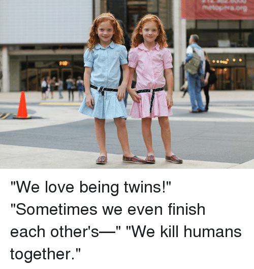 We Love Each Other Meme: 25+ Best Memes About Twins