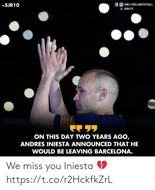 We Miss You: We miss you Iniesta 💔 https://t.co/r2HckfkZrL