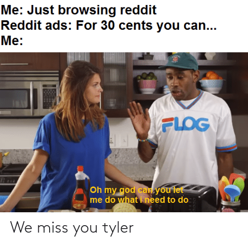 We Miss You: We miss you tyler