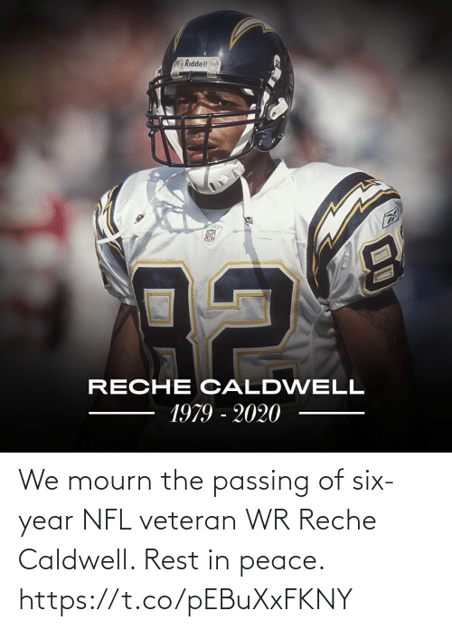 year: We mourn the passing of six-year NFL veteran WR Reche Caldwell.   Rest in peace. https://t.co/pEBuXxFKNY