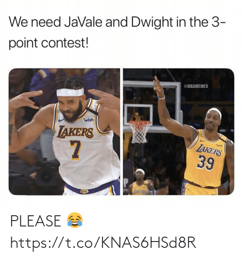 Nbamemes: We need JaVale and Dwight in the 3-  point contest!  @NBAMEMES  wish  LAKERS  LAKERS  39 PLEASE 😂 https://t.co/KNAS6HSd8R