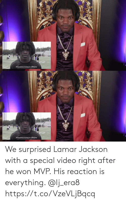 lamar: We surprised Lamar Jackson with a special video right after he won MVP.  His reaction is everything. @lj_era8 https://t.co/VzeVLjBqcq