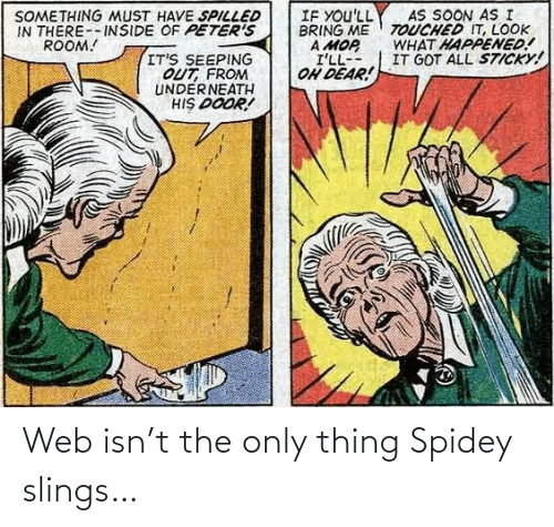 Spidey: Web isn't the only thing Spidey slings…