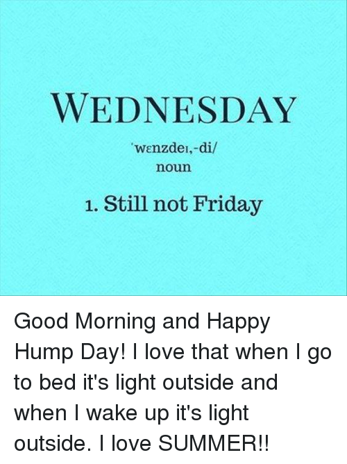 Still Not Feeling It M I A: 25+ Best Memes About Hump Day And Love