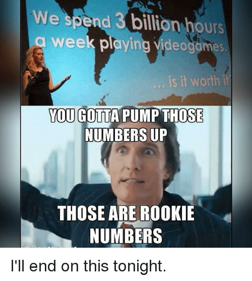 Search Those Are Rookie Numbers Memes On Me.me
