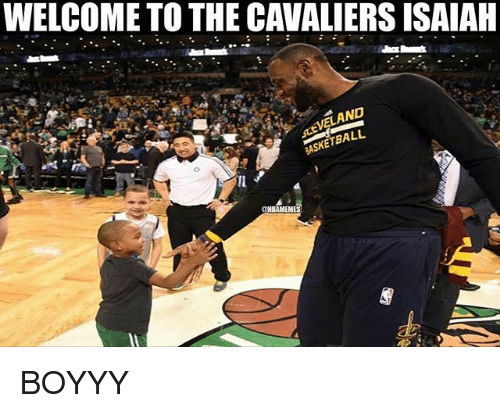 Nba, Cavaliers, and Isaiah: WELCOME TO THE CAVALIERS ISAIAH  AND  ETBALL BOYYY