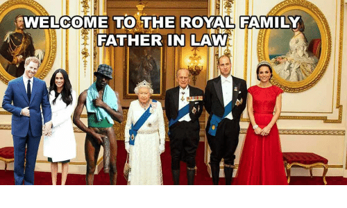 Family, Royal Family, and Law: WELCOME TO THE ROYAL FAMILY  FATHER IN LAW