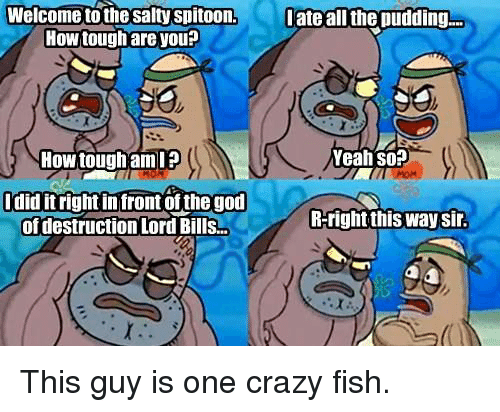 salty spitoon how tough - photo #2