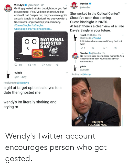 wendys: Wendy's Twitter account encourages person who got gosted.