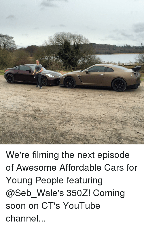 Memes, The Next Episode, and Wale: We're filming the next episode of Awesome Affordable Cars for Young People featuring @Seb_Wale's 350Z! Coming soon on CT's YouTube channel...