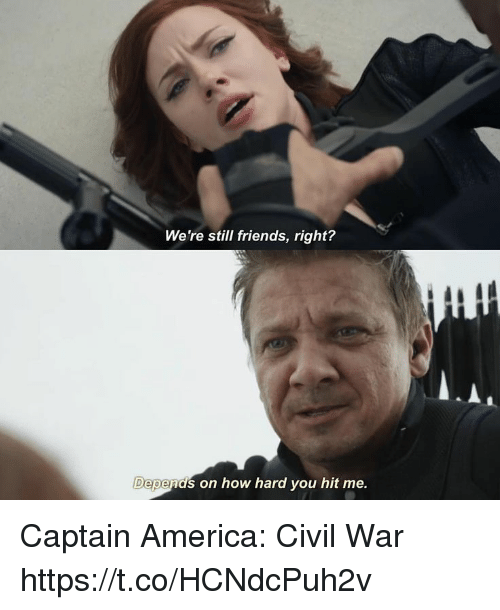America, Captain America: Civil War, and Friends: We're still friends, right?  Depends on how hard you hit me. Captain America: Civil War https://t.co/HCNdcPuh2v
