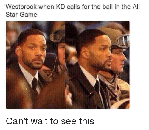All Star, Nba, and The All: Westbrook when KD calls for the ball in the All  Star Game Can't wait to see this