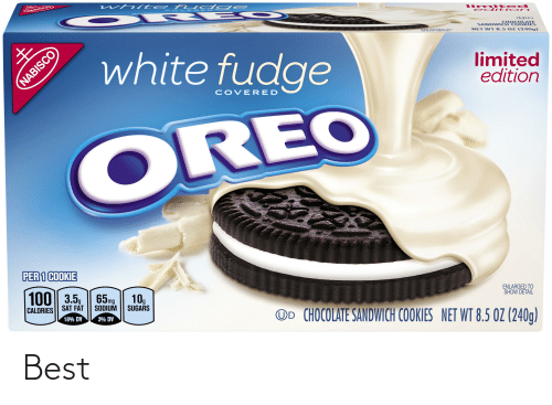 serato: wh ite f ud ge  limi te d  ed iti o n  CO  E RE  SANDWI & HE  NET WT 8.5 OZ (240g)  ENL SERATO  O white fudge  limited  edition  COVERED  OREO  PER 1 COOKIE  ENLARGED TO  SHOW DETAIL  100| 3.5, | 65mg  10g  SUGARS  SODIUM  SAT FAT  OD CHOCOLATE SANDWICH COOKIES NET WT 8.5 OZ (240g)  CALORIES  18% DV  3% DV  NABISCO Best