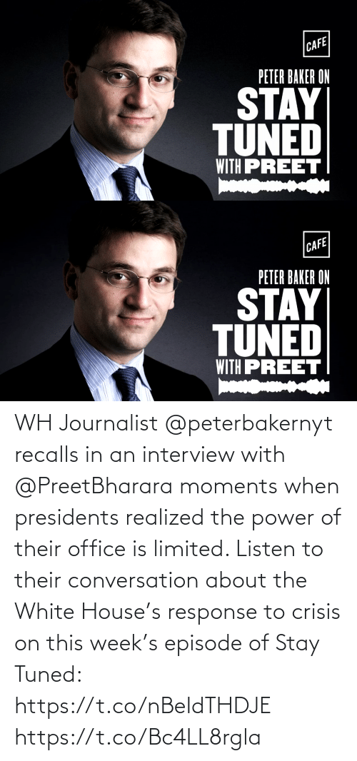 White House: WH Journalist @peterbakernyt recalls in an interview with @PreetBharara moments when presidents realized the power of their office is limited. Listen to their conversation about the White House's response to crisis on this week's episode of Stay Tuned: https://t.co/nBeIdTHDJE https://t.co/Bc4LL8rgla