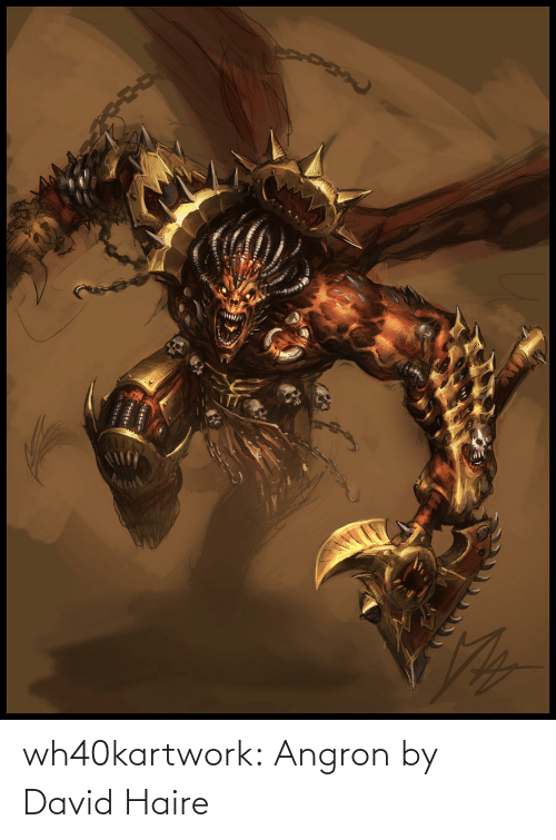David: wh40kartwork:  Angron by David Haire