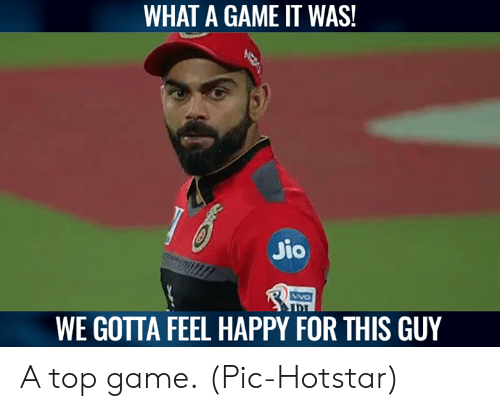 Jio: WHAT A GAME IT WAS!  Jio  NVO  WE GOTTA FEEL HAPPY FOR THIS GUY A top game.  (Pic-Hotstar)