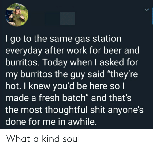 Kind: What a kind soul