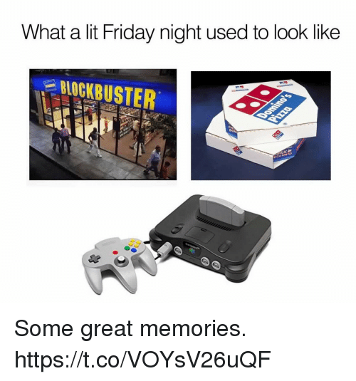 Blockbuster: What a lit Friday night used to look like  BLOCKBUSTER  DU  İZZA BREAD Some great memories. https://t.co/VOYsV26uQF