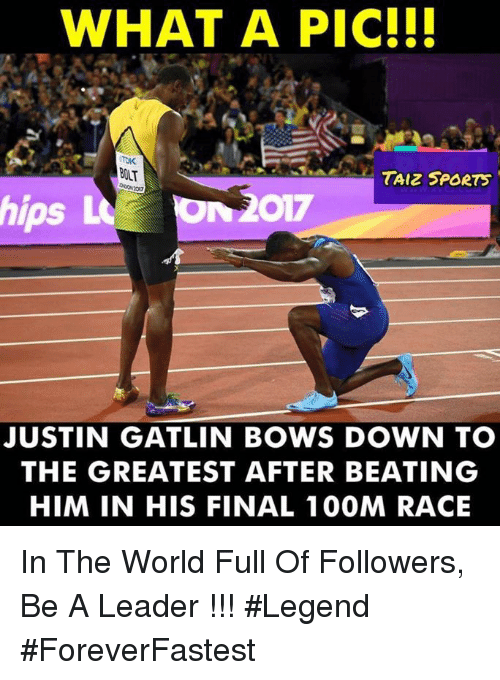 Bolting: WHAT A PIC!I!  BOLT  TAIZ SPORTS  ps  JUSTIN GATLIN BOWS DOWN TO  THE GREATEST AFTER BEATING  HIM IN HIS FINAL 100M RACE In The World Full Of Followers, Be A Leader !!! #Legend #ForeverFastest