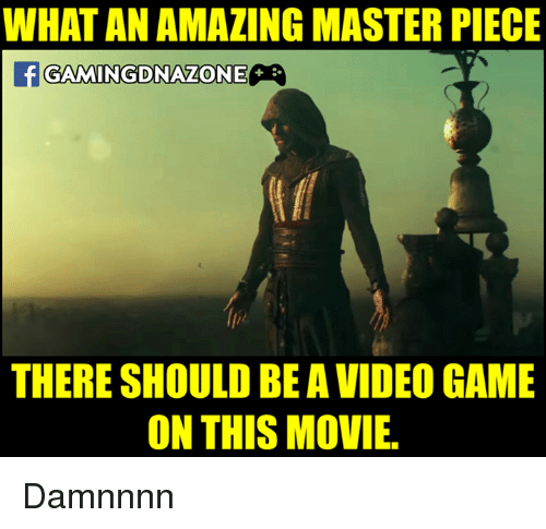 Memes, Masters, and 🤖: WHAT AN AMAZING MASTER PIECE  GAMMINGDONAZONE  THERE SHOULD BE AVIDEO GAME  ON THIS MOVIE. Damnnnn