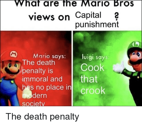What Are The Mario Bros Views On Capital2 Punishment Mario