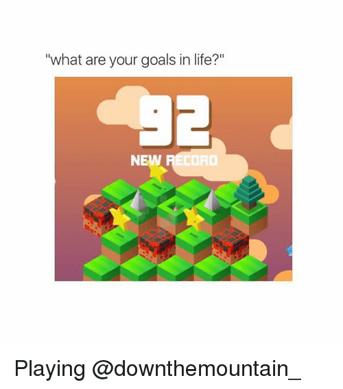 What are your life goals?