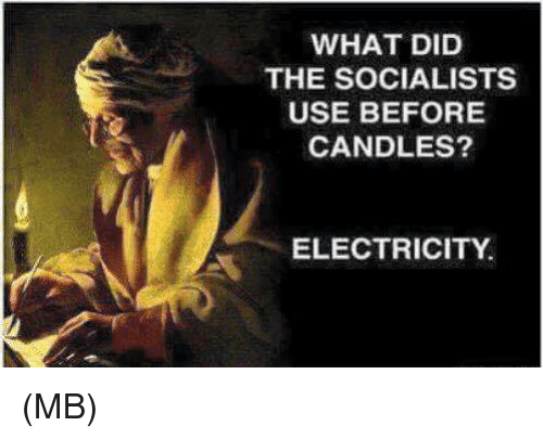 Memes, Candles, and 🤖: WHAT DID  THE SOCIALISTS  USE BEFORE  CANDLES?  ELECTRICITY (MB)