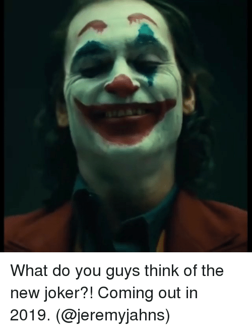 Joker, Memes, and 🤖: What do you guys think of the new joker?! Coming out in 2019. (@jeremyjahns)