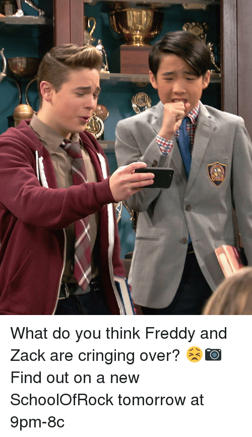 Memes, 🤖, and Freddy: What do you think Freddy and Zack are cringing over? 😣📷 Find out on a new SchoolOfRock tomorrow at 9pm-8c