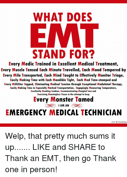 what does emt stand for every medic trained in excellent medical treatment every muscle tensed. Black Bedroom Furniture Sets. Home Design Ideas