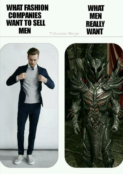 mage: WHAT FASHION  COMPANIES  WANT TO SELL  WHAT  MEN  REALLY  WANT  Telvanni Mage
