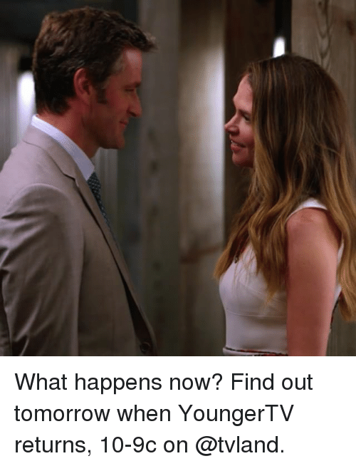 tvland: What happens now? Find out tomorrow when YoungerTV returns, 10-9c on @tvland.