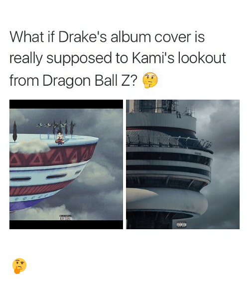 memes: What if Drake's album cover is  really supposed to Kami's lookout  from Dragon Ball Z? 🤔